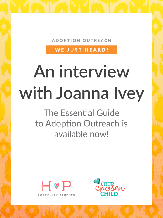 Infant Adoption Guide interview with Joanna Ivey The Essential Guide to Adopt Outreach