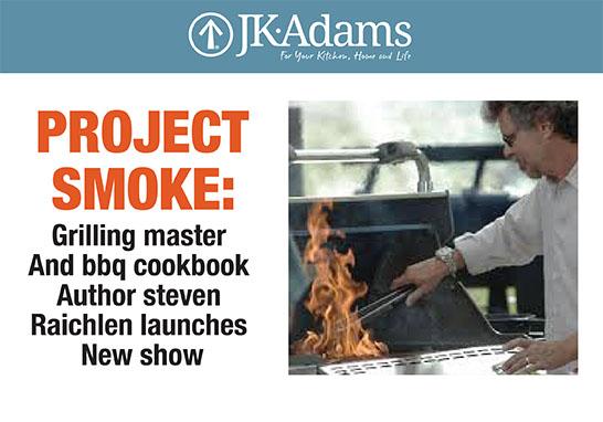 J.K. Adams Project Smoke Food Blogging