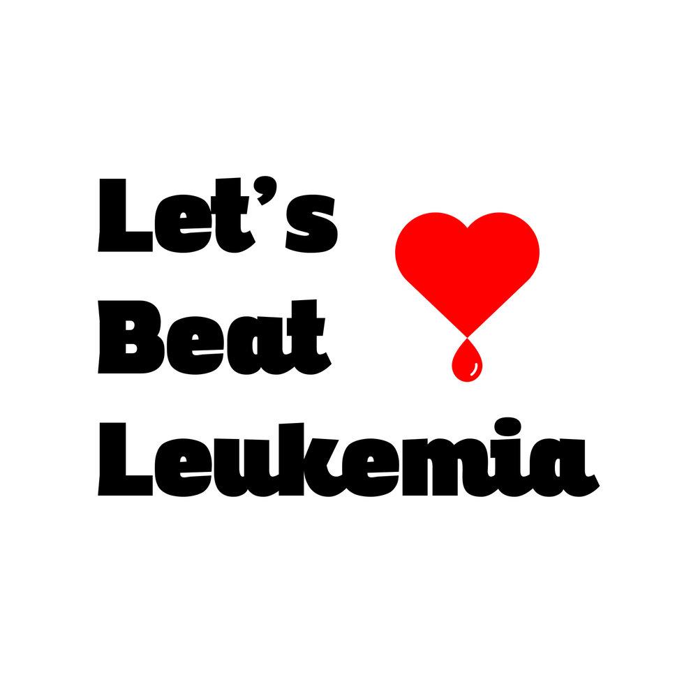 let\u0027s beat leukemia