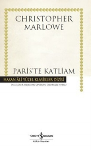 Chirstopher Marlowe - Paris'te Katliam