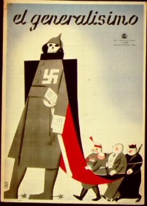 İspanya İç Savaşı, propaganda posteri - Cumhuriyetçiler - Milliyetçi/Faşist Lider Franco (El Generalisimo) bir Nazi olarak gösterilmiş.