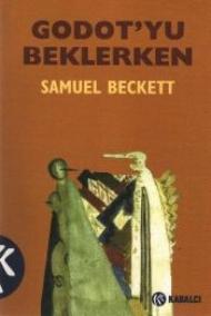 Samuel Beckett - Godot'u Beklerken