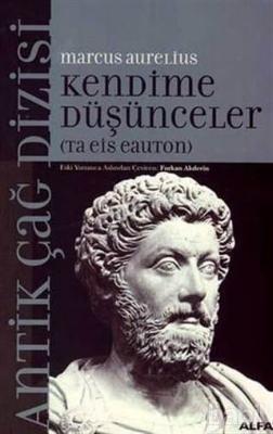 Marcus Aurelius - Kendime Düşünceler