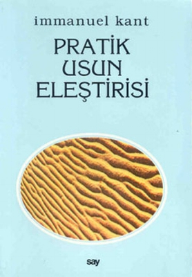 Kant - Pratik Usun Eleştirisi
