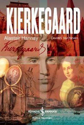 Alastair Hannay - Kirkegaard