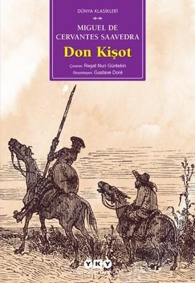 Miguel de Cervante - Don Kişot