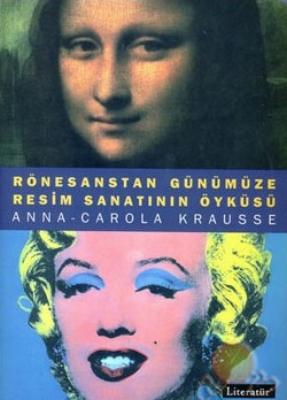 1 - Anna Carola Krausse - Rönesanstan Günümüze Resim Sanatının Tarihi