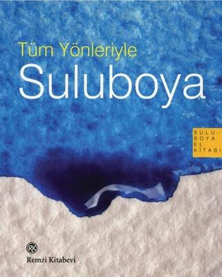 17- Kolektif – Tüm yönleriyle Suluboya