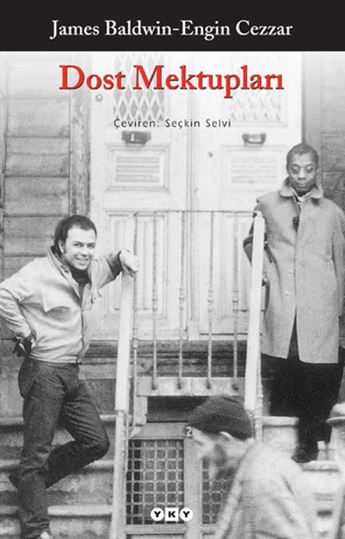 Engin Cezzar - James Baldwin Mektupları