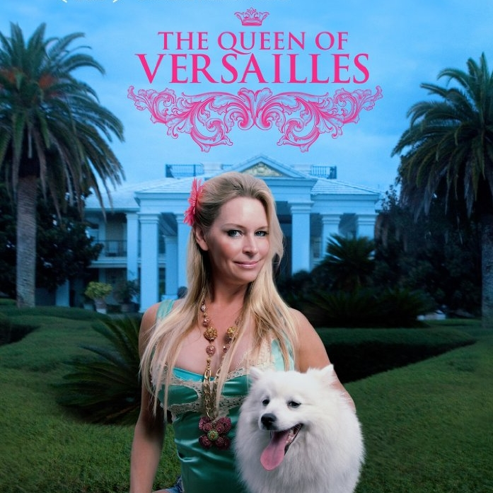 Versay Kraliçesi - The Queen of Versailles