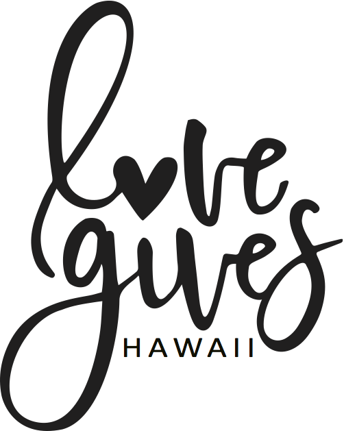 LOVE GIVES HAWAII