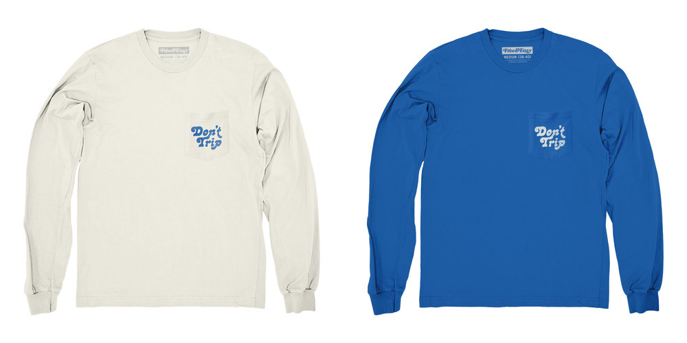 DON'T TRIP LS POCKET TEE (WHITE) / DON'T TRIP LS POCKET TEE (BLUE)
