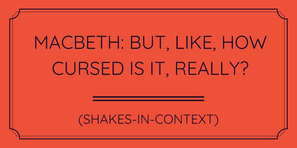 Macbeth Curse.jpg