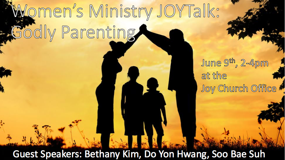 Women's Ministry JOYtalk: Godly Parenting
