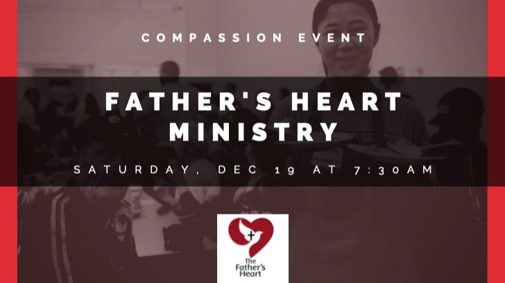 FATHER'S HEART MINISTRIES SOUP KITCHEN OUTREACH