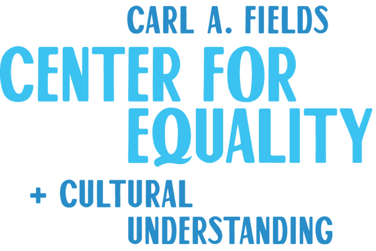 Carl A. Fields Center for Equality + Cultural Understanding — Princeton University