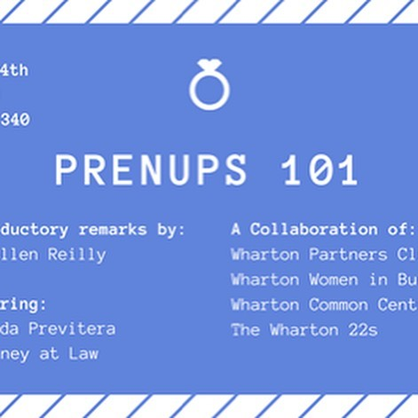 We're proud to partner with @whartoncommoncents @whartonwomeninbusiness @whartonpartnersclub to educate the masses on prenups.