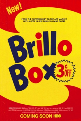 BRILLO BOX (3¢ OFF), dir. Lisanne Skyler, USA (DOCUMENTARY)  - In 1969, director Lisanne Skyler's parents bought an Andy Warhol Brillo Box for $1,000. Forty years later, in 2010, the same sculpture sold for over $3,000,000 at a record-breaking Christie's auction. This is the story of what happened in between. An HBO Documentary Film.