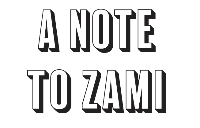 A Note To Zami