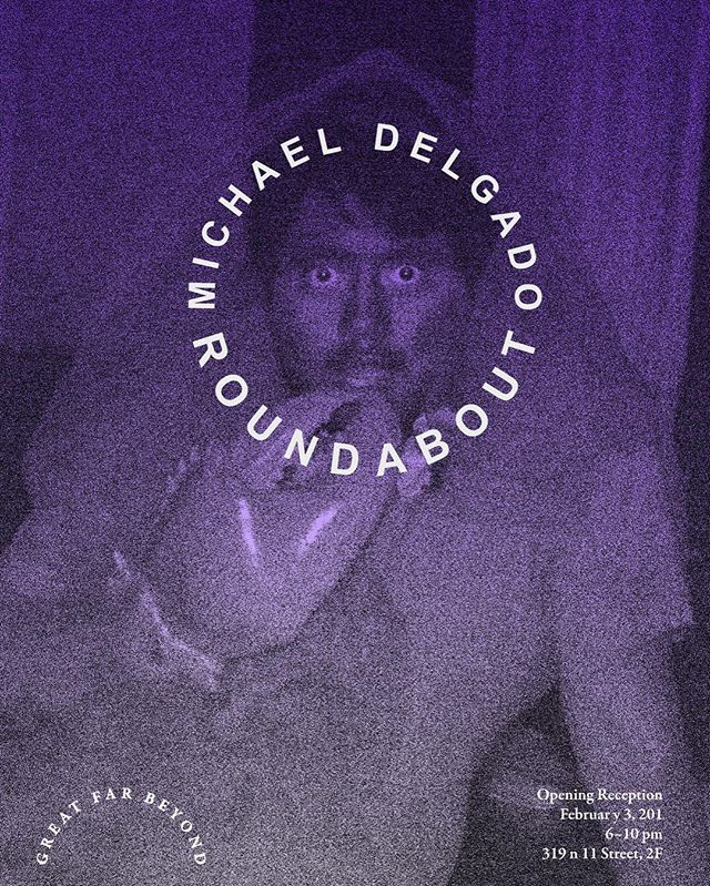 "Opening next Friday! Michael Delgado's ""Roundabout"" at Great Far Beyond. 6–10 always"
