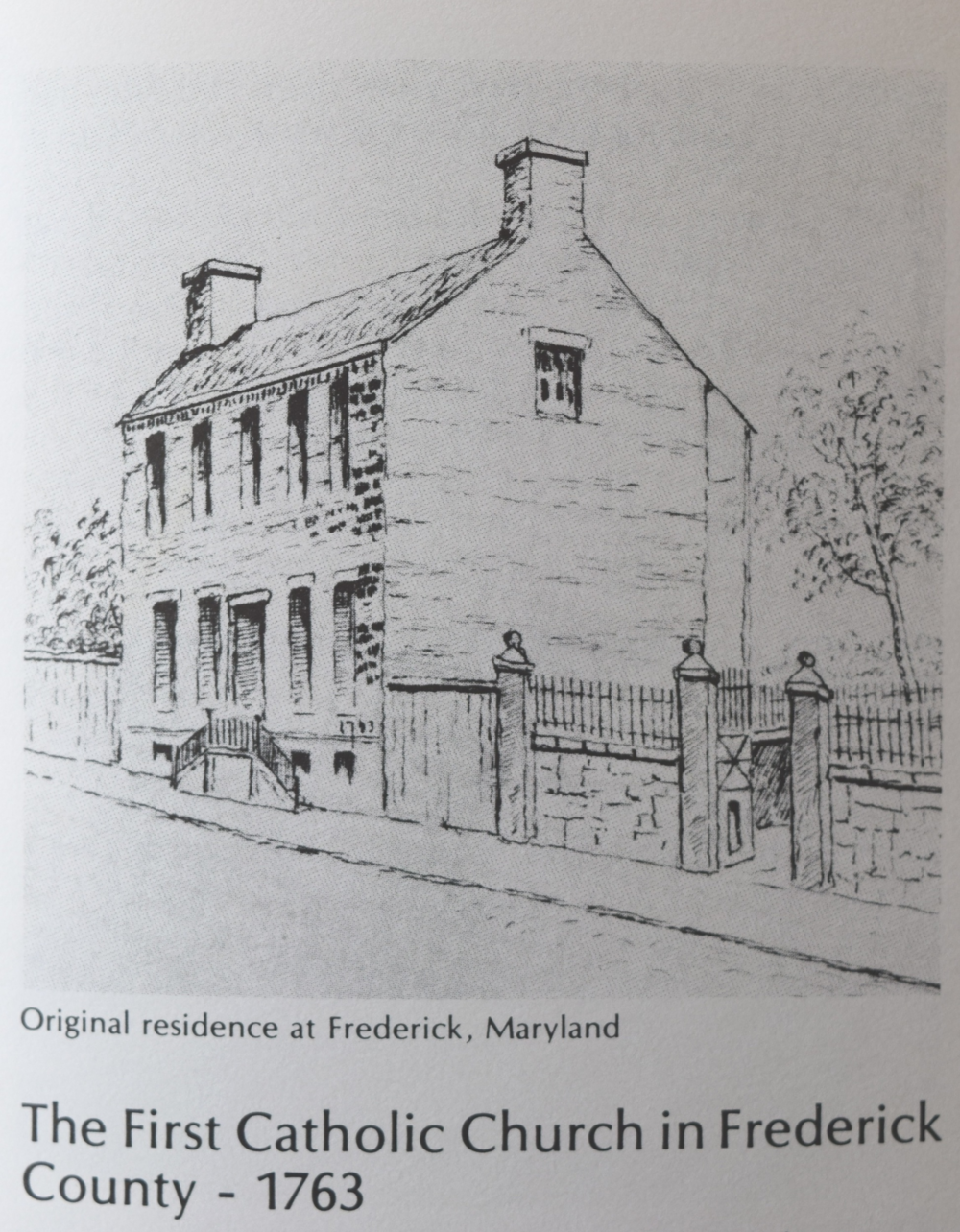 The first worship space was established in the spring of 1763 in Frederick in a small brick home on the north side of Second Street