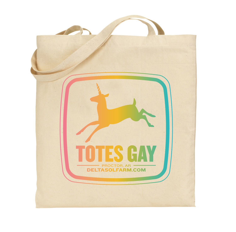 2576f2c4591f Totes Gay tote bag — Delta Sol Farm