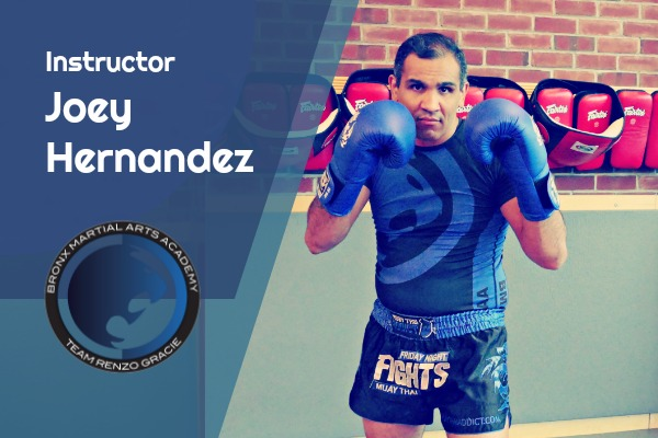 Instructor Joey Hernandez - Muay Thai InstructorFrom the time he first watched Sugar Ray Leonard box, young Joey Hernandez knew he wanted to be a boxer. Though his passion may have started as a child, his boxing career didn't start until his early 30's.In 2010, while working at the Mushin MMA gym, he was introduced to Muay Thai instructor Sean Hinds and started his training in Muay Thai. Six months later he had won his very first fight. From that point on, he never looked back.He became the assistant Muay Thai instructor at Mushin, allowing him to immerse himself in his craft. Within a few months, he was teaching and actively competing.Joey became the TBA tournament Muay Thai World Champion in 2012. His love for Muay Thai even took him to Thailand's famous Sitsongpeenong camp to train under Master Monlit Sitphodaeng. Joey actively trains under Master Aziz Nabih at Sitan Gym in Queens NY. Instructor Joey also currently holds a Purple Belt in Brazilian Jiu Jitsu under Professor Pelinkovic.