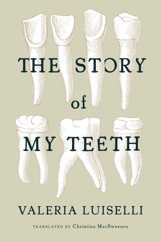 books_storyofmyteeth.jpg