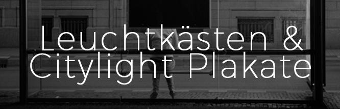 Leuchtkästen & Citylight Plakate.jpg