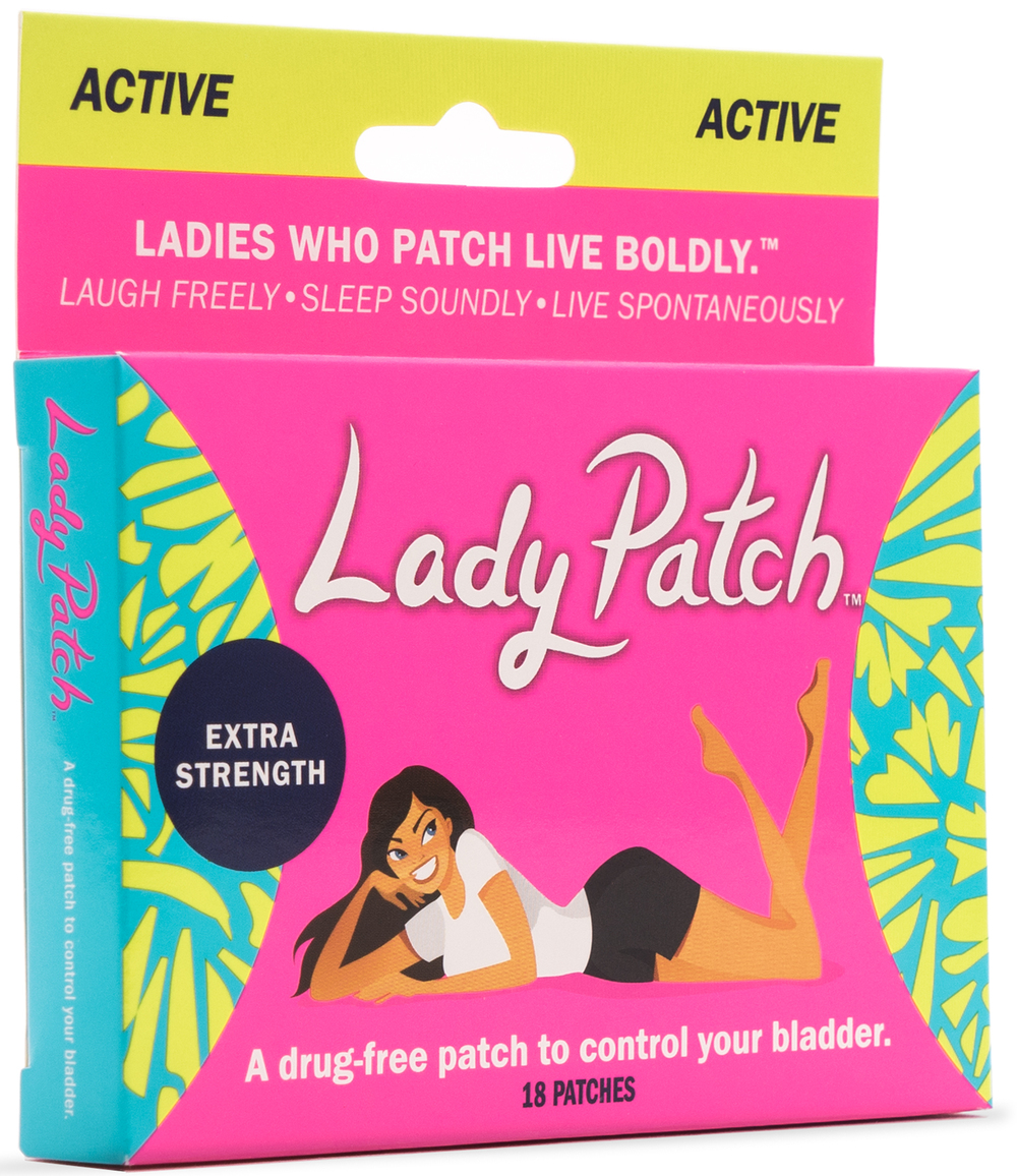 Lady Patch™ Active Try Active For •Running/Walking •Yoga •Dancing •Working Out •Shopping