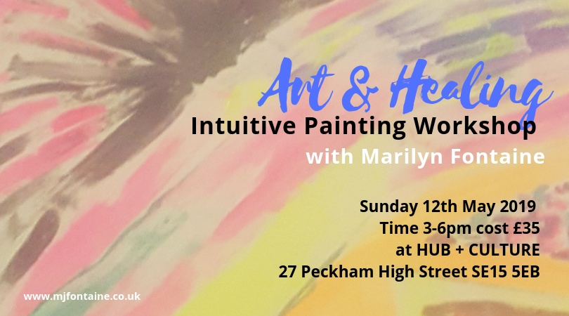 Sunday 12th May 2019 Time 3-6pm cost £35 at HUB + CULTURE 27 Peckham High Street SE15 5EB.jpg
