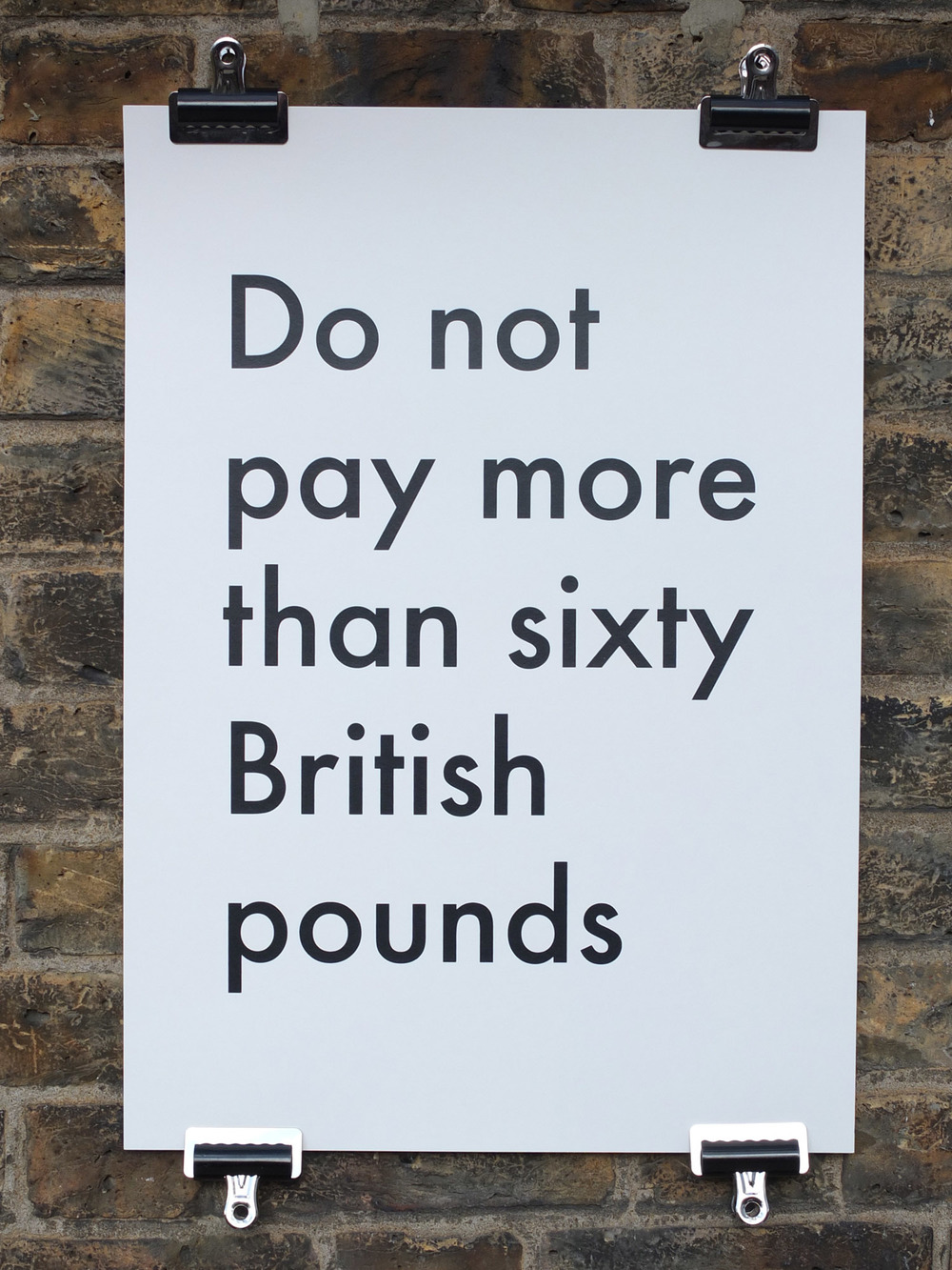 Jonathan Monk Screen Print Do Not Pay More Than 60 British Pounds