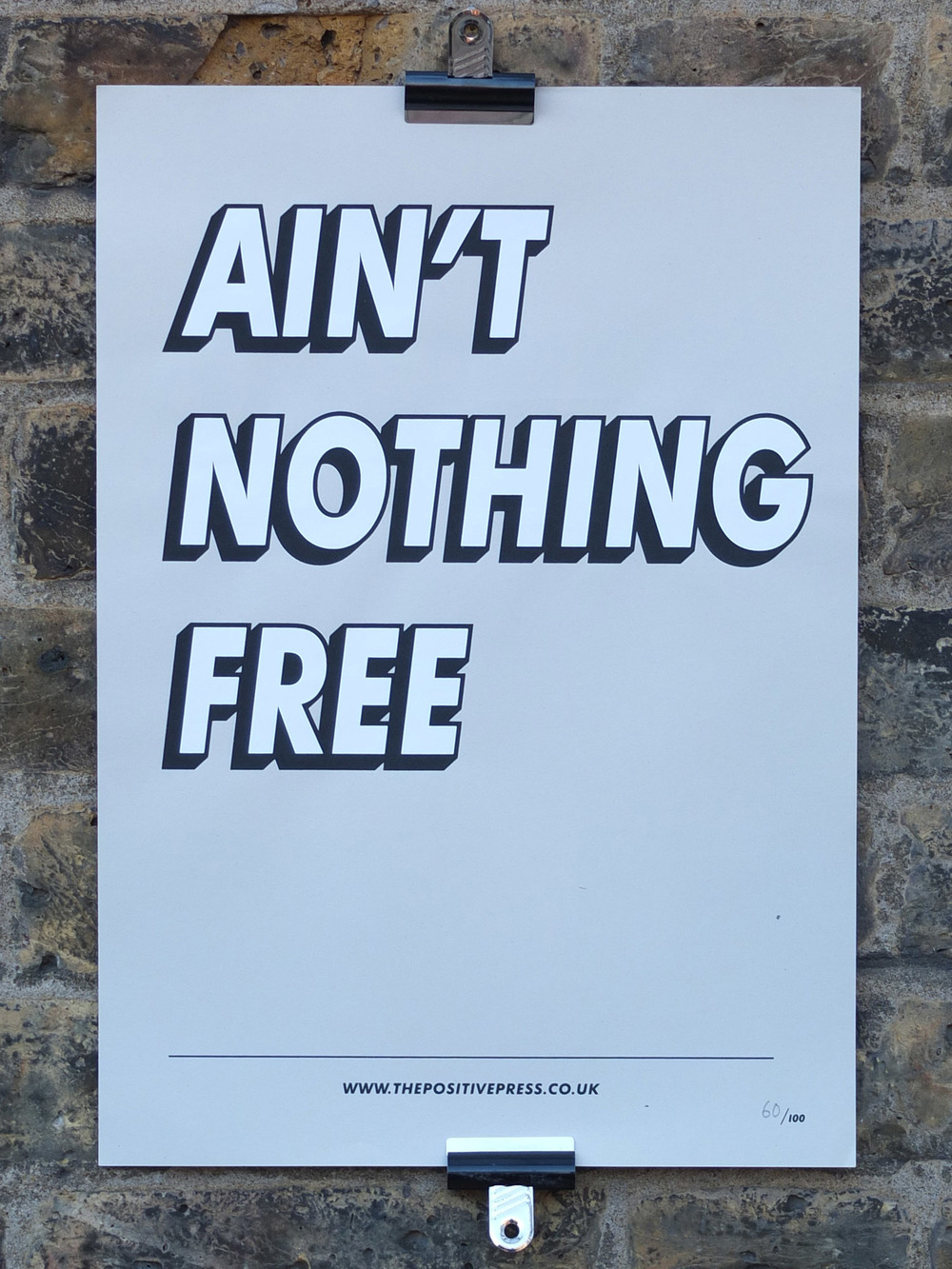 Ain't Nothing Free Screen Printed Poster