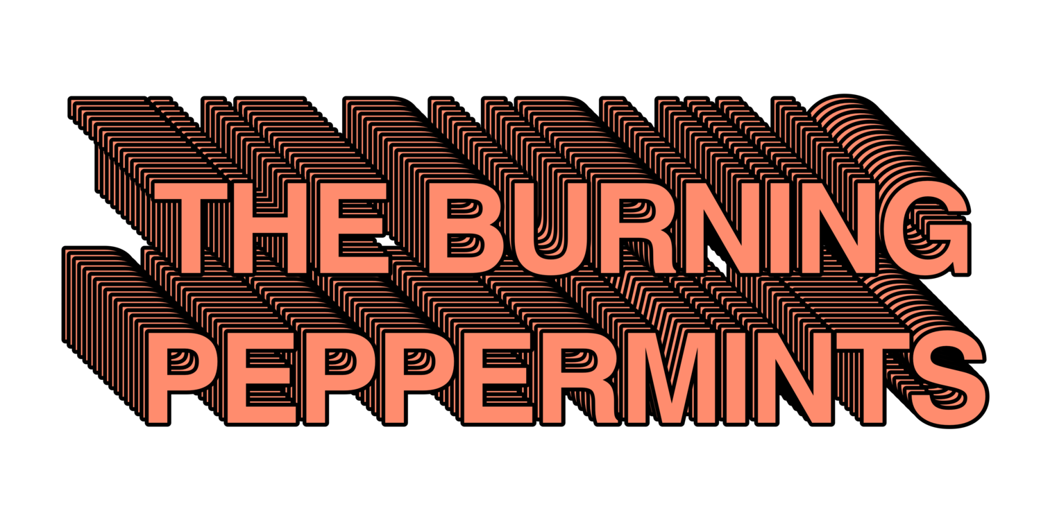 The Burning Peppermints