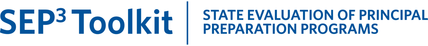 State Evaluation of Principal Preparation Programs  (SEP<sup>3</sup>-Kit)