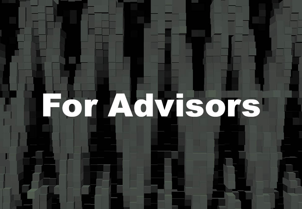 For Advisors