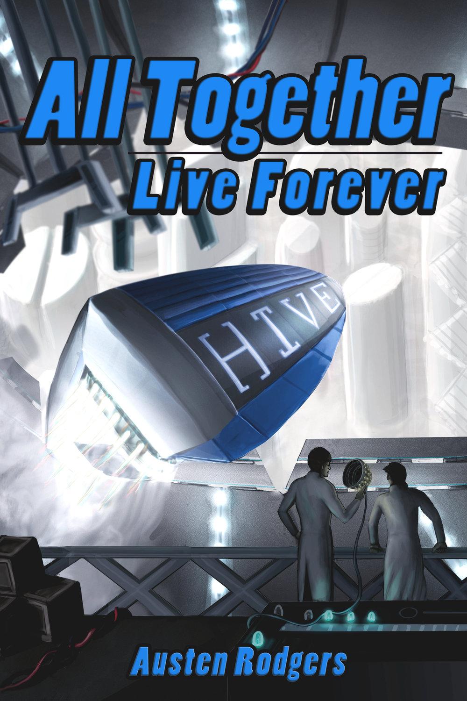 AllTogetherLiveForever_Coverbrighter.jpg