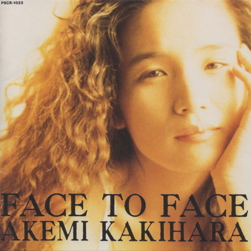 "AK Akemi Kakihara (柿原朱美) - Album ""Face to Face"""