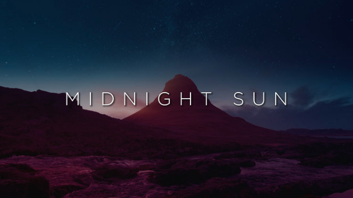 October 2016 - Midnight Sun - 4KMidnight Sun - HD1080Midnight Sun - TriplewideMidnight Sun - DoublewideMidnight Sun - StillsMidnight Sun - Countdown