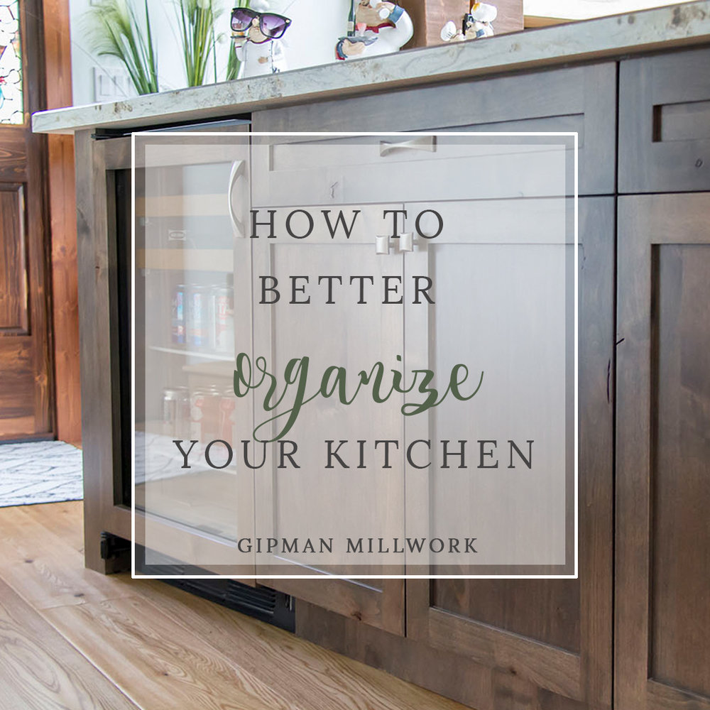 How to Better Organize your Kitchen