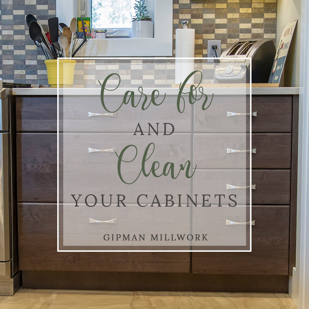 Care for and Clean your Cabinets