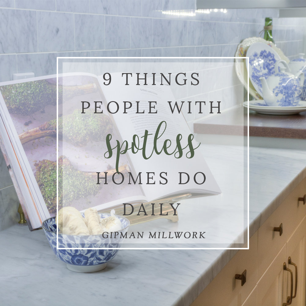 9 Things people with a spotless homes do daily