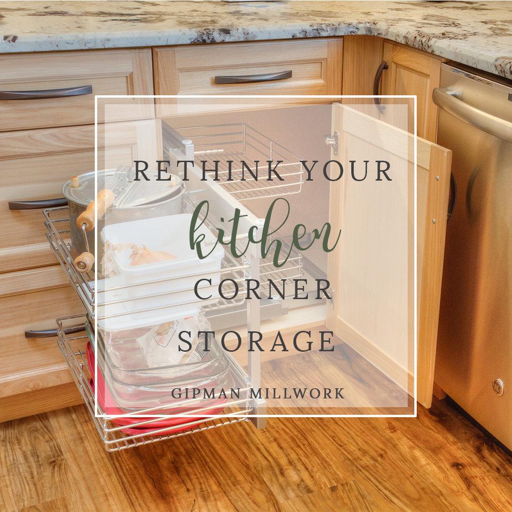 Rethink your Kitchen Corner Cabinet Storage
