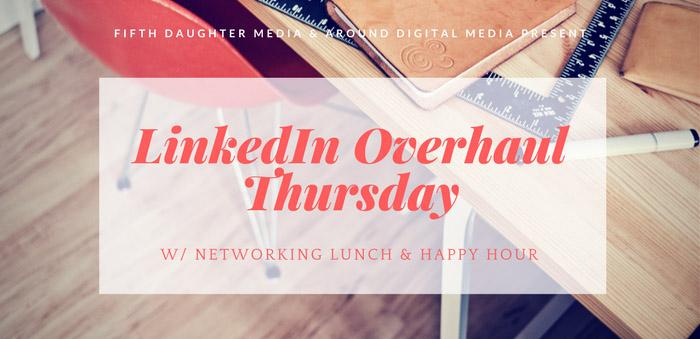 LinkedIn OverhaulThursday-2.png
