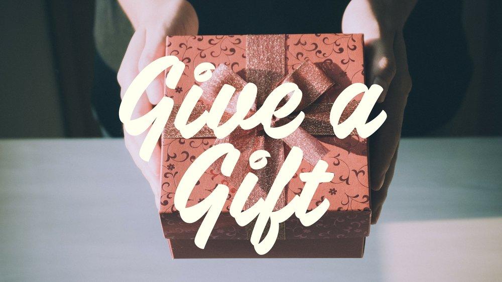 Give a Gift.jpg