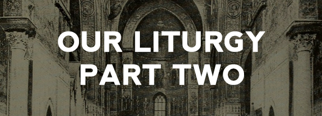 Our-Liturgy-Part2.jpg