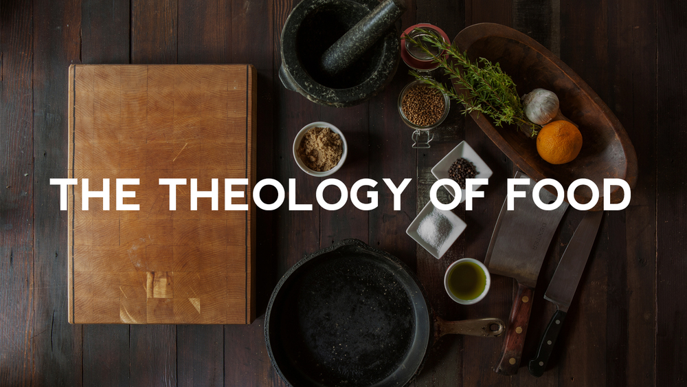 The-Theology-of-Food-THMB.jpg
