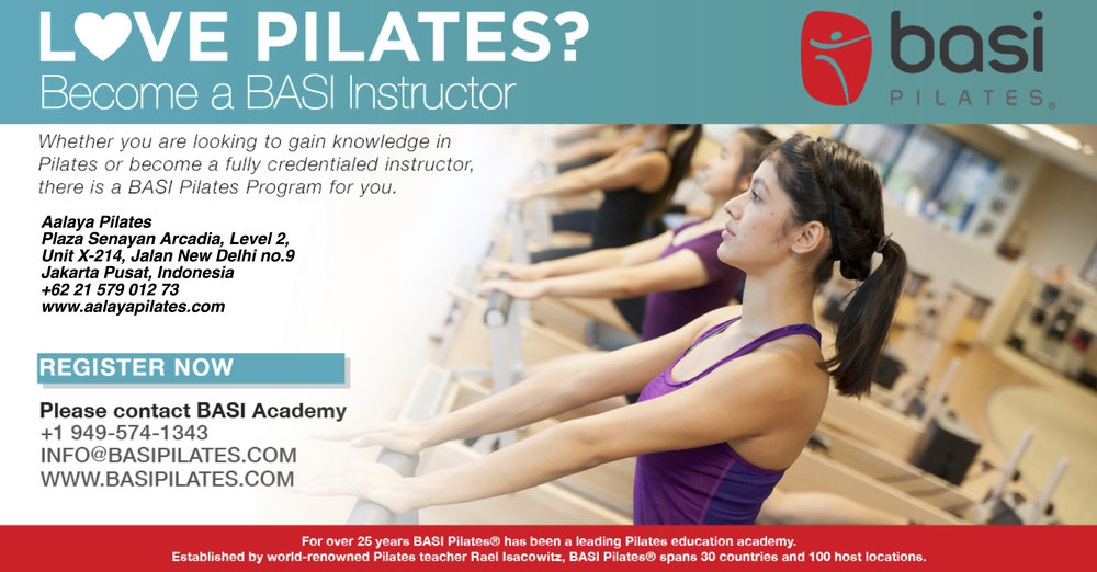 Dates: 29th September - 2nd October 2018 & 10th-13th November 2018  Time : varies  CTTC GLOBAL FORMAT (Condensed Program) / Cost USD $2500  To register and for more info:  https://www.basipilates.com/education/class/jakarta-indonesia/