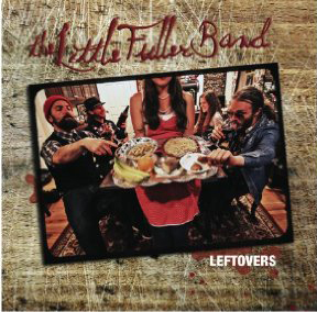 Leftovers - The Little Fuller Band
