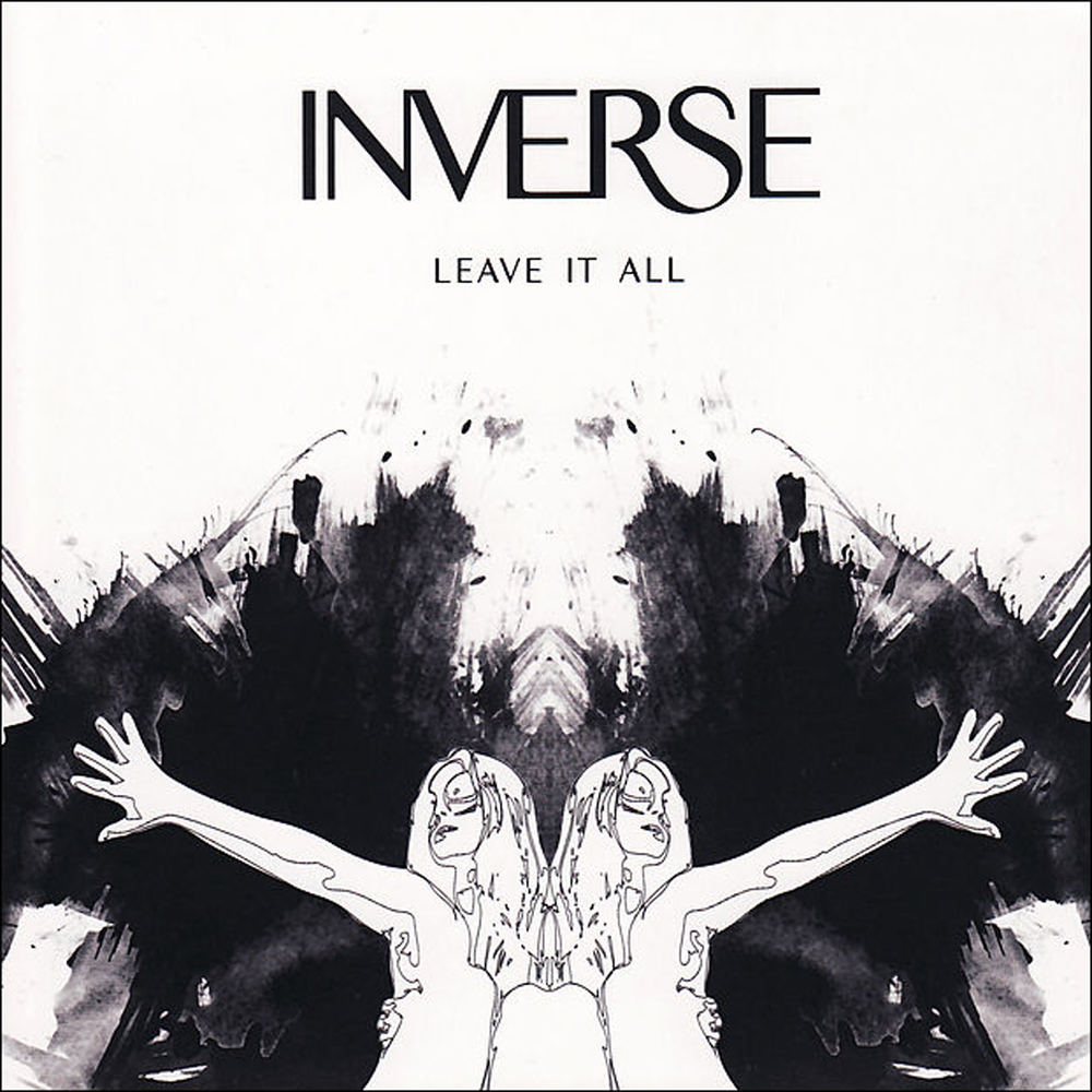 Inverse - Leave It All EP (2008)